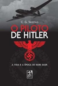 PILOTO DE HITLER, O