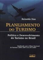 PLANEJAMENTO DO TURISMO - POLITICA E DESENVOLVIMENTO DO TURISMO NO BRASIL