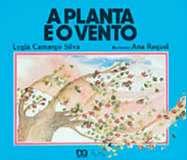PLANTA E O VENTO, A - COL. LAGARTA PINTADA