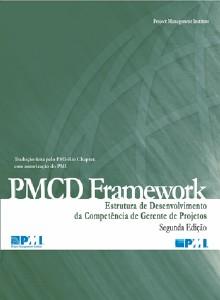 PMCD FRAMEWORK - ESTRUTURA DE DESENVOLVIMENTO DA COMPETENCIA DE GERENTE DE