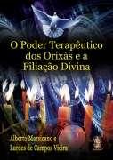 PODER TERAPEUTICO DOS ORIXAS E A FILIACAO DIVINA, O