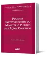 PODERES INVESTIGATORIOS DO MINISTERIO PUBLICO NAS ACOES COLETIVAS