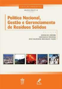 POLITICA NACIONAL, GESTAO E GERENCIAMENTO DE RESIDUOS SOLIDOS - COL. AMBIEN
