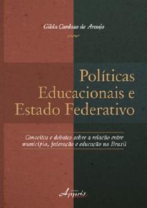 POLITICAS EDUCACIONAIS E ESTADO FEDERATIVO