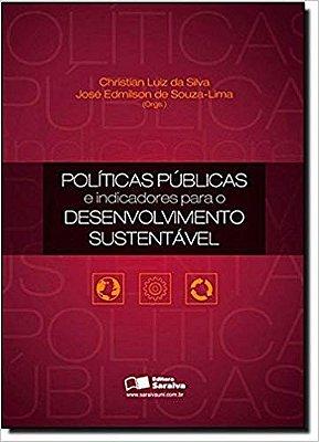 POLITICAS PUBLICAS E INDICADORES - PARA O DESENVOLVIMENTO SUSTENTAVEL