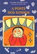 PONTE DOS SONHOS, A