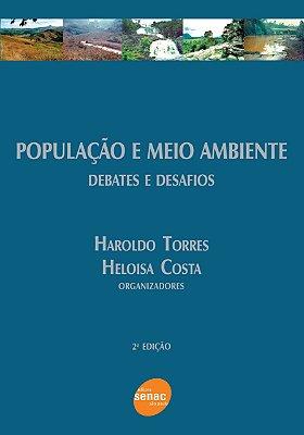 POPULACAO E MEIO AMBIENTE - DEBATES E DESAFIOS