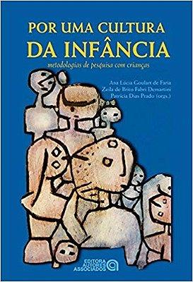 POR UMA CULTURA DA INFANCIA: METODOLOGIAS DE PESQUISA COM CRIANCAS