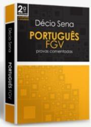 PORTUGUES FGV - PROVAS COMENTADAS
