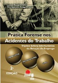 PRATICA FORENSE NOS ACIDENTES DO TRABALHO
