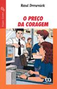 PRECO DA CORAGEM, O - VAGA-LUME