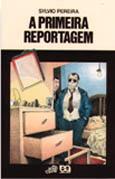 PRIMEIRA REPORTAGEM, A - VAGA-LUME