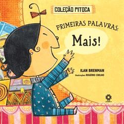 PRIMEIRAS PALAVRAS: MAIS! - COL. PITOCA