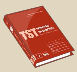 PRINCIPAIS JULGAMENTOS DO TST