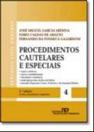 PROCEDIMENTOS CAUTELARES E ESPECIAIS - VOL.4 - COL. PROCESSO CIVIL MODERNO