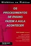 PROCEDIMENTOS DE ENSINO FAZEM A AULA ACONTECER, OS