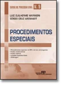 PROCEDIMENTOS ESPECIAIS - CURSO DE PROCESSO CIVIL  VOL.5