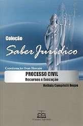 PROCESSO CIVIL: RECURSOS E EXECUCAO - COL. SABER JURIDICO
