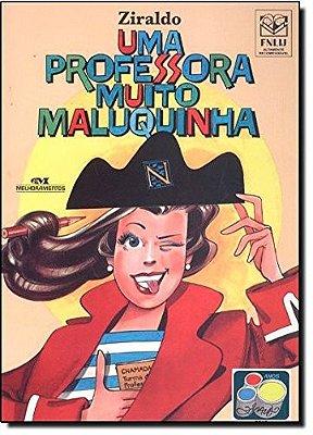 PROFESSORA MUITO MALUQUINHA, UMA
