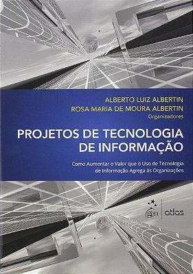 PROJETOS DE TECNOLOGIA DE INFORMACAO