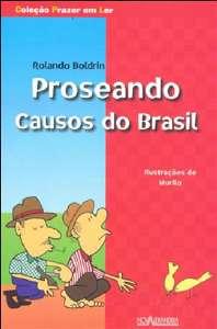 PROSEANDO - CAUSOS DO BRASIL - COL. PRAZER EM LER