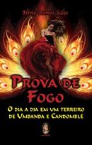 PROVA DE FOGO - O DIA A DIA EM UM TERREIRO DE UMBANDA E CANDOMBLE