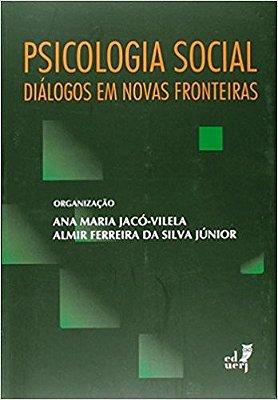 PSICOLOGIA SOCIAL: DIALOGOS EM NOVAS FRONTEIRAS