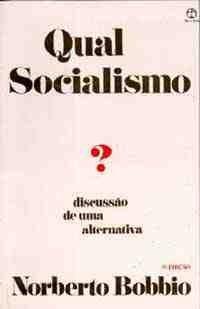 QUAL SOCIALISMO  DISCUSSAO DE UMA ALTERNAT