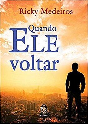 QUANDO ELE VOLTAR