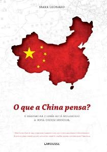 QUE A CHINA PENSA , O