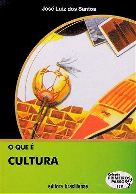 QUE E CULTURA, O