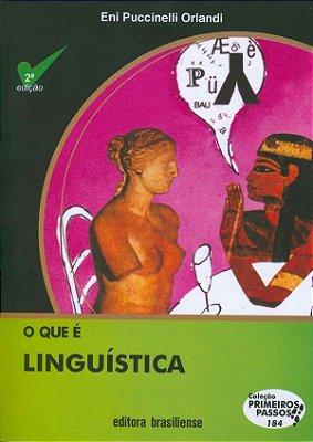 QUE E LINGUISTICA, O