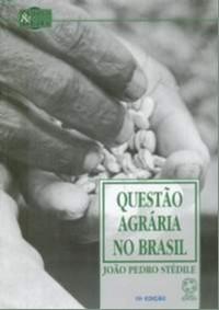 QUESTAO AGRARIA NO BRASIL - COL. ESPACO E DEBATE