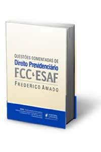 QUESTOES COMENTADAS DE DIREITO PREVIDENCIARIO - FCC E ESAF