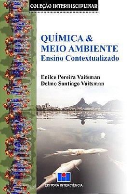 QUIMICA E MEIO AMBIENTE - ENSINO CONTEXTUALIZADO