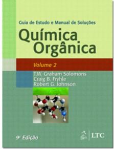 QUIMICA ORGANICA - GUIA DE ESTUDO E MANUAL DE SOLUCOES - VOL.2