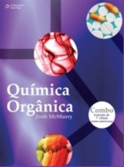 QUIMICA ORGANICA COMBO - TRADUCAO DA 7 EDICAO NORTE-AMERICANA