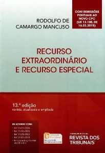 RECURSO EXTRAORDINARIO E RECURSO ESPECIAL