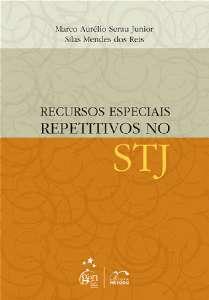 RECURSOS ESPECIAIS REPETITIVOS NO STJ