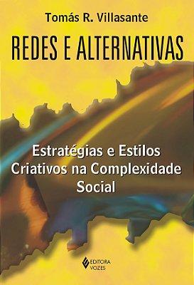 REDES E ALTERNATIVAS - ESTRATEGIAS E ESTILOS CRIATIVOS NA.