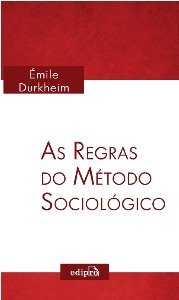 REGRAS DO METODO SOCIOLOGICO, AS
