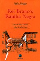 REI BRANCO, RAINHA NEGRA