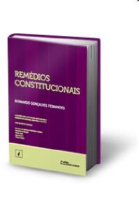 REMEDIOS CONSTITUCIONAIS - NA DOUTRINA E NO STF E STJ