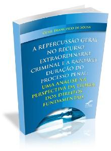 REPERCUSSAO GERAL NO RECURSO EXTRAORDINARIO CRIMINAL E A RAZOAVEL DURACAO D