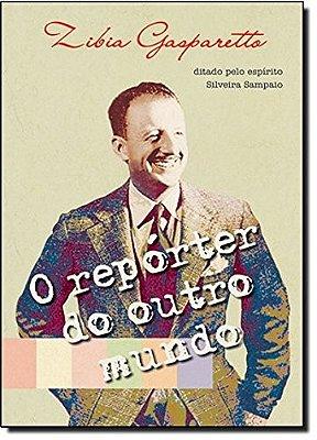 REPORTER DO OUTRO MUNDO, O