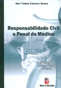 RESPONSABILIDADE CIVIL E PENAL DO MEDICO