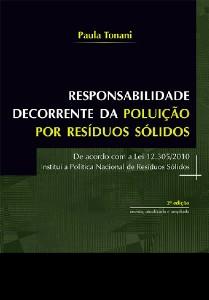 RESPONSABILIDADE DECORRENTE DA POLUICAO POR RESIDUOS SOLIDOS - DE ACORDO CO