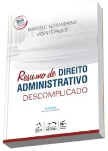 RESUMO DE DIREITO ADMINISTRATIVO DESCOMPLICADO