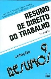 RESUMO DE DIREITO DO TRABALHO - VOL. 9 - COL. RESUMOS