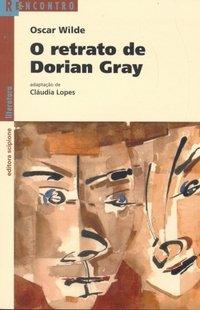 RETRATO DE DORIAN GRAY, O - COL. REENCONTRO LITERATURA